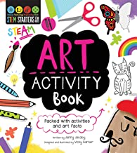 STEM Starters For Kids Art Activity Book: Packed with activities and Art facts
