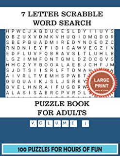 7 Letter Scrabble Word Search Puzzle Book For Adults (Volume 1): 100 Word Find Puzzles For Adults Large Print With a Large...