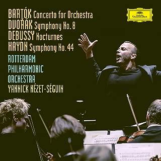 Bartók: Concerto For Orchestra, BB 123, Sz.116 / Dvorák: Symphony No.8 in G Major, Op.88, B.163 / Debussy: Nocturnes, L. 91 / Haydn: Symphony No.44 in E Minor, Hob.I:44 -