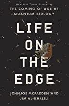 Life on the Edge: The Coming of Age of Quantum Biology (English Edition)