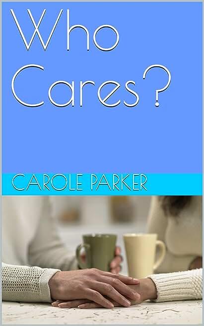 Who Cares? (English Edition)