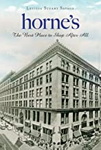 Horne's: The Best Place to Shop After All (Landmarks)