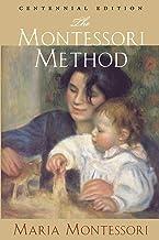 Best The Montessori Method: Centennial Edition Review