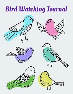Bird Watching Journal For Kids   Birding Log Book: Field Diary For Young Birdwatchers To Note Bird Sightings, Location, Habitat, Behavior, Song, etc.