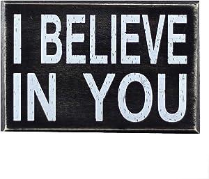 I Believe in You 6