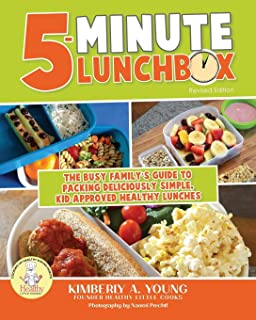 5-Minute Lunchbox: The Busy Family's Guide to Packing Deliciously Simple, Kid-Approved Healthy Lunches