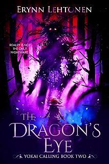 The Dragon's Eye (Yokai Calling)