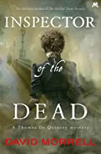Inspector of the Dead: Thomas and Emily De Quincey 2