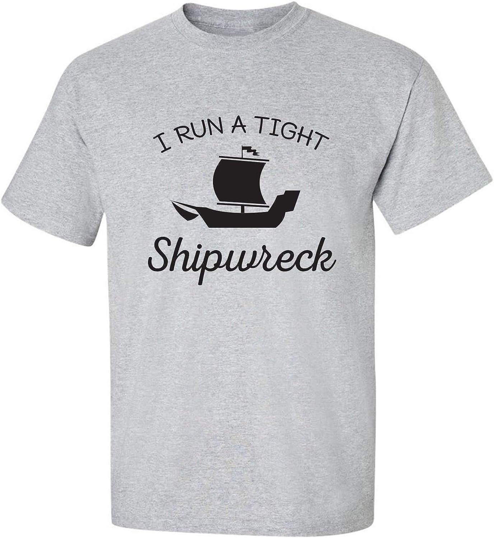 I Run A Tight Shipwreck Adult Short Sleeve T-Shirt
