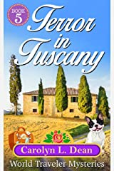 TERROR IN TUSCANY: A World Traveler Cozy Mystery (book 5) (English Edition) eBook Kindle