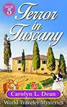 TERROR IN TUSCANY: A World Traveler Cozy Mystery (book 5) (English Edition)