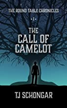 The Call of Camelot (The Round Table Chronicles Book 1) (English Edition)
