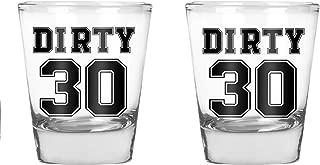 Dirty 30 - Funny 30th Birthday Gift - 1.75 OZ Shot Glass (2)