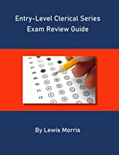Entry Level Clerical Series Exam Review Guide