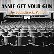 Annie Get Your Gun, (Music From the Motion Picture), Vol. 3