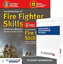 Fundamentals of Fire Fighter Skills Evidence-Based Practices Includes Navigate 2 Advantage Access + Fundamentals of Fire Fighter Skills Evidence-Based Practices Student Workbook