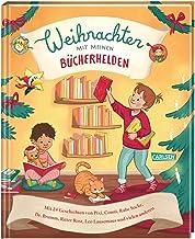 Weihnachten mit meinen Bücherhelden: Mit 24 Geschichten von Pixi, Conni, Rabe Socke, Dr. Brumm, Leo Lausemaus und vielen a...