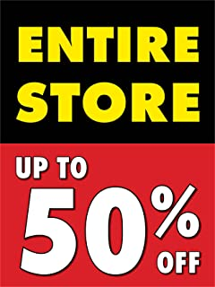 Entire Store Up To 50% Off Retail Display Sign, 18