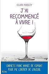 J'ai recommencé à vivre! (CITY EDITIONS) (French Edition) Paperback