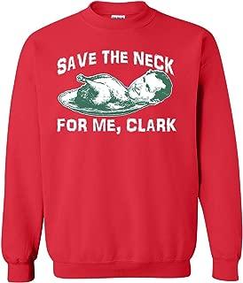 Save The Neck for Me Clark Unisex Crew Sweatshirt