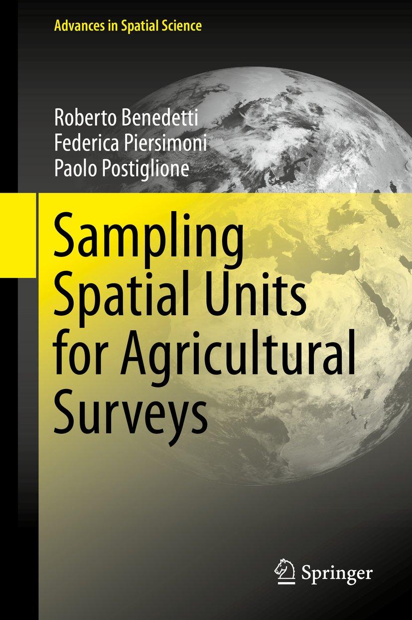 Sampling Spatial Units for Agricultural Surveys (Advances in Spatial Science)