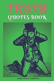 Truth Quotes Book : 365 Daily Quotes Book : Truth Quotes Saying Motivational Quote Love Joy Hope Lie Afraid Voice Honesty