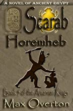 The Amarnan Kings, Book 5: Scarab - Horemheb: Extended Distribution Version