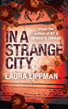 In a Strange City (A Tess Monaghan Investigation)