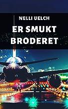 Er smukt broderet (Danish Edition)