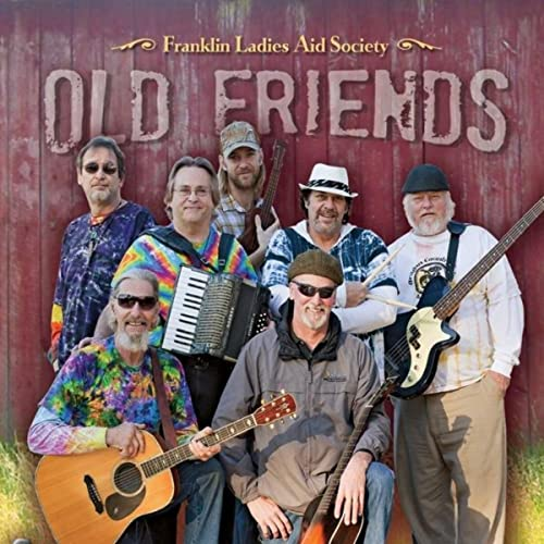 Old Friends (the Oregon Country Fair Song)