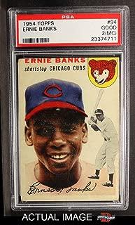 1954 Topps # 94 Ernie Banks Chicago Cubs (Baseball Card) PSA 1.5 - FAIR Cubs