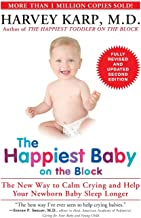 The Happiest Baby on the Block; Fully Revised and Updated Second Edition: The New Way to Calm Crying and Help Your Newborn Baby Sleep Longer PDF