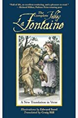 The Complete Fables of La Fontaine: A New Translation in Verse (Arcade Classics) Kindle Edition