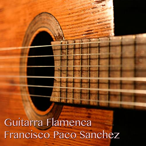 Guitarra Flamenca [Explicit] de Francisco Paco Sanchez en Amazon ...