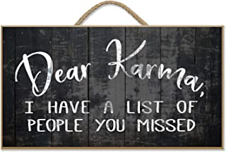 Print Charming Dear Karma I Have a List of People You Missed