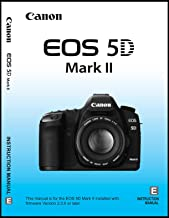 Canon EOS 5D Mark II Digital Camera User's Instruction Manual