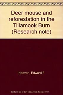 Deer mouse and reforestation in the Tillamook Burn (Research note)