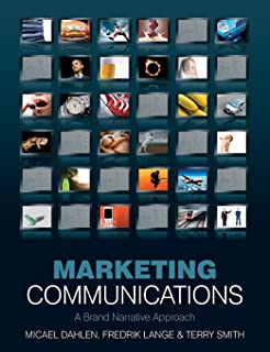 Marketing Communications: A Brand Narrative Approach by Micael Dahlen (4-Dec-2009) Paperback