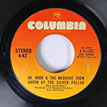 Dr. Hook & The Medicine Show 45 RPM Queen Of The Silver Dollar / The Cover Of