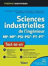 Sciences industrielles de l'ingénieur MP/MP* PSI/PSI* PT/PT* : Tout-en-un