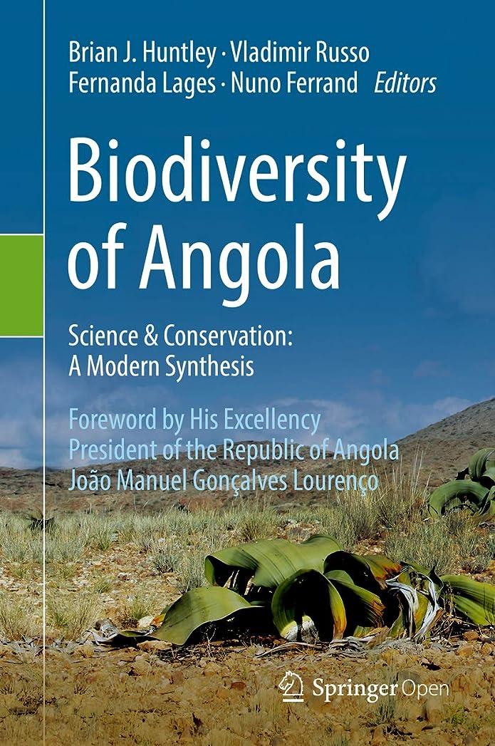 慣れる共産主義手のひらBiodiversity of Angola: Science & Conservation: A Modern Synthesis (English Edition)