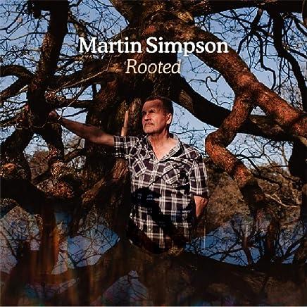 MARTIN SIMPSON - Rooted (2019) LEAK ALBUM