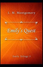 Emily's Quest (Emily #3) Annotated