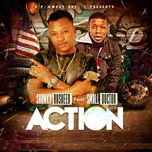 Action Feat Small Doctor By Shanko Rasheed On Amazon Music Amazon Com