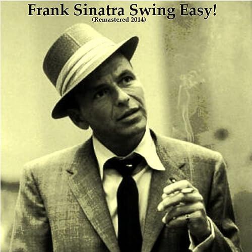Swing Easy! (Remastered 2014)