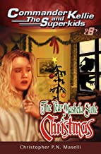 Commander Kellie and the Superkids Vol. 8: The Year Mashela Stole Christmas