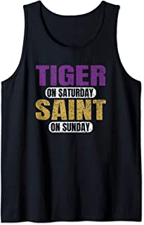 Tiger on Saturday Saint on Sunday Louisiana Gift Idea Funny Tank Top