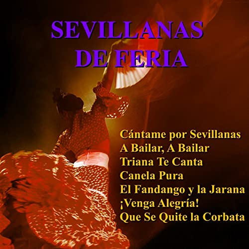 Vente a Bailar / Una Sevillana Fue de Rebujito en Amazon Music ...