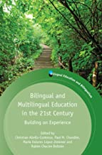 Best bilingual and multilingual education in the 21st century Reviews