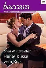 Heiße Küsse vom Boss (Baccara) (German Edition)